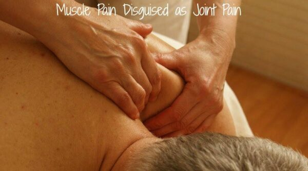 muscle pain disguised as joint pain