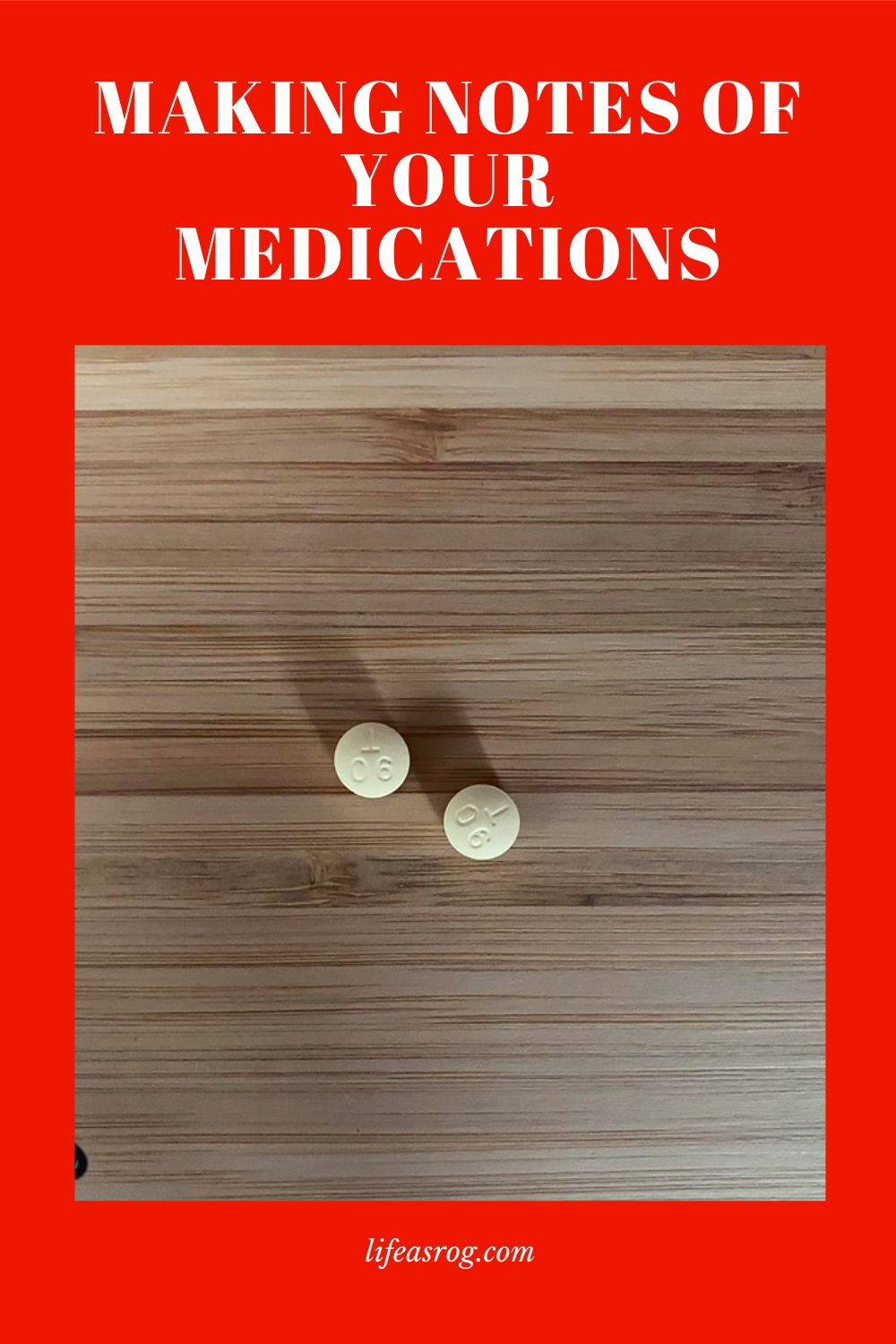 Making Notes of Your Medications