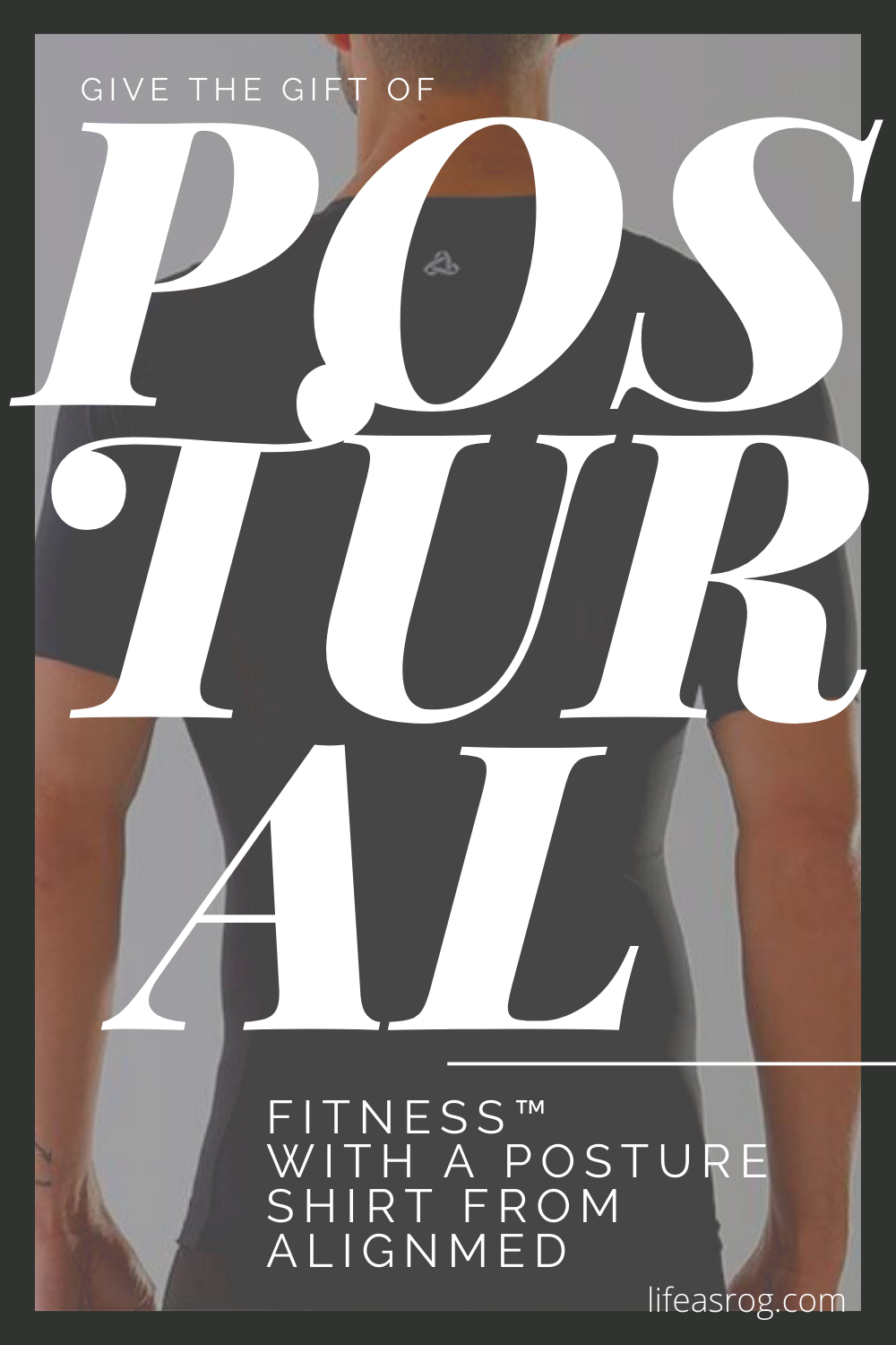 Give the Gift of Postural Fitness™ with a Posture Shirt from Alignmed