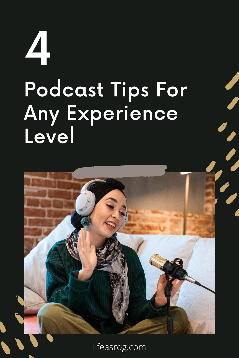 4 Podcast Tips For Any Experience Level