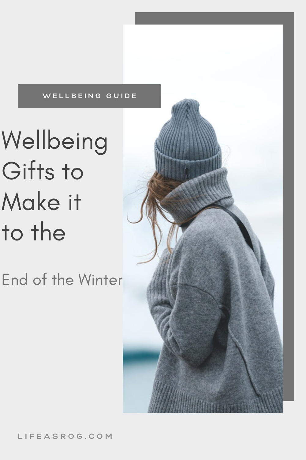 Wellbeing Gifts to Make it to the End of the Winter