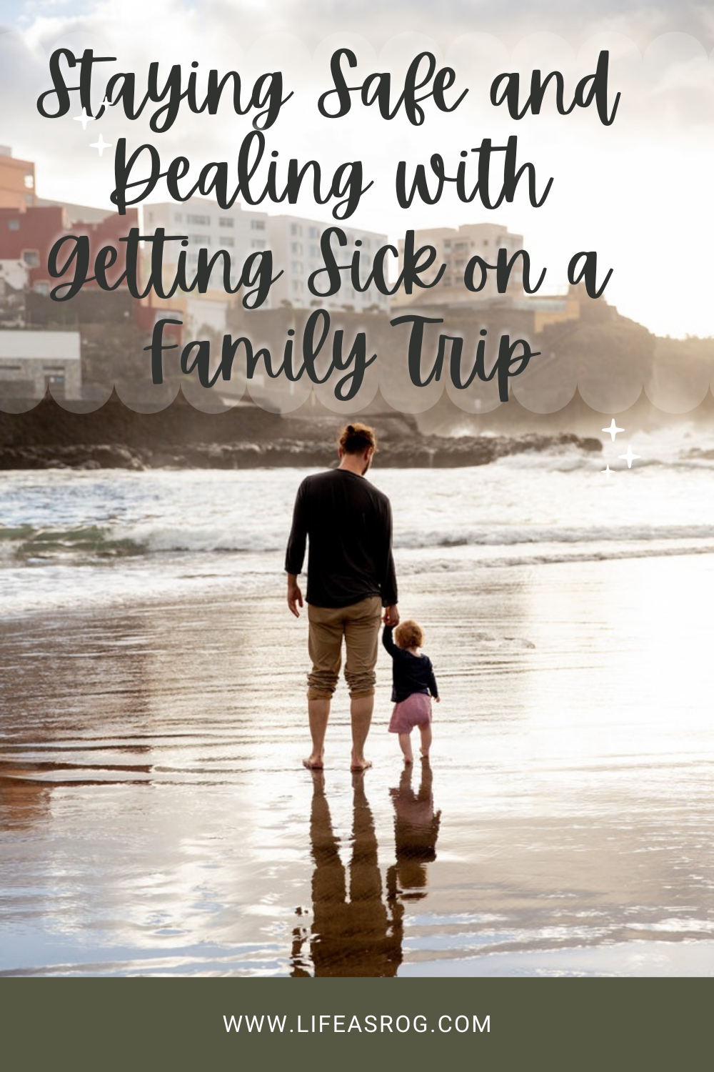 Staying Safe and Dealing with Getting Sick on a Family Trip
