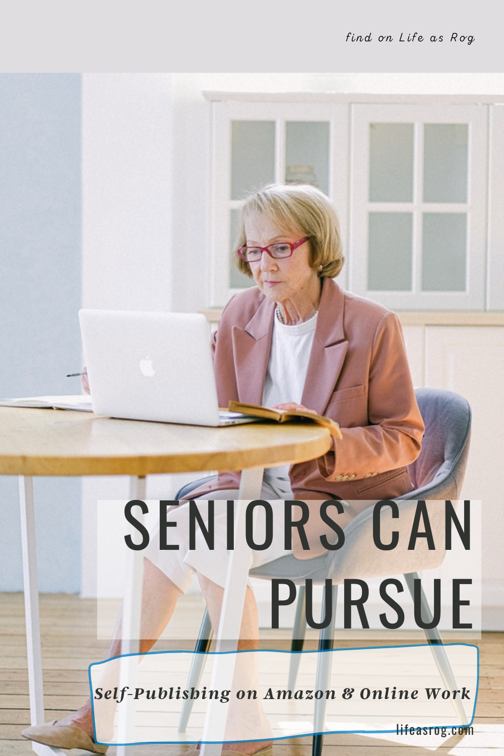 Seniors Can Pursue Self-Publishing on Amazon and Online Work